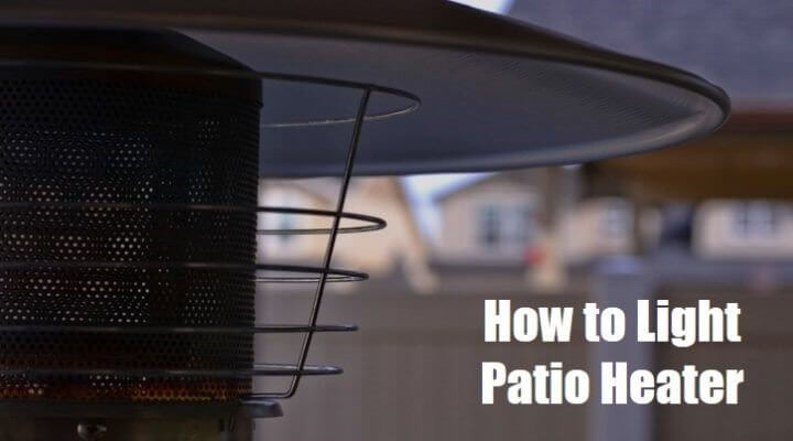 How To Light Patio Heater Manually Easy