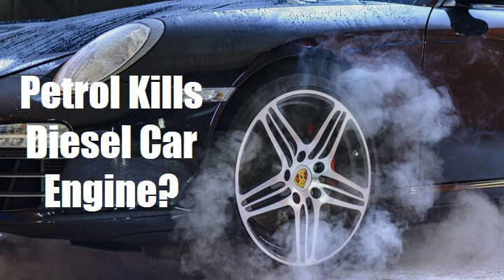 What Happens if You Put Petrol in a Diesel Car Engine?