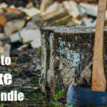 How to Make Axe Handle and Protect It [8 Steps]