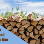 How to Split Wood without An Axe [5 Best Alternative Options]