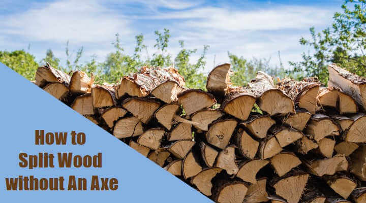 How to Split Wood without An Axe
