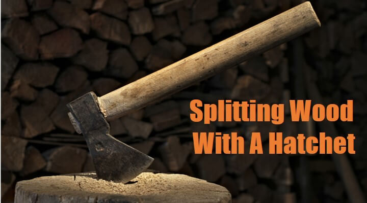 Splitting Wood With A Hatchet