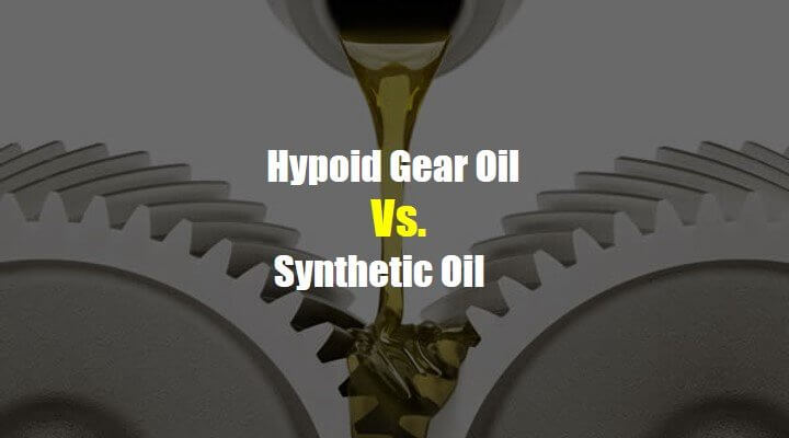 Hypoid Gear Oil Vs. Synthetic Oil